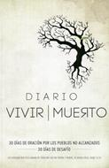 Diario vivir muerto (Rústica) [Libro]