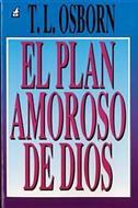 El plan amoroso de Dios