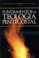 Fundamentos de teología pentecostal (Tapa dura) [Libro]