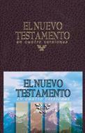 El nuevo testamento  en cuatro versiones (Rústica) [Nuevo testamento]