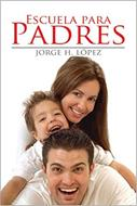 Escuela para padres (Rústica) [Libro]
