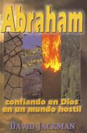 Abraham [Libro] - Confiando en Dios en un Mundo Hostil
