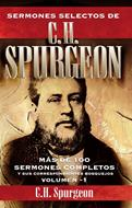 Sermones Selectos De C.H. Spurgeon/Volumen I