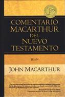 Comentario MacArthur Del Nuevo Testamento/Juan/Dos Tomos En Uno