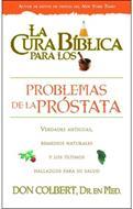 Cura Biblica Para Los Problemas De La Prostata