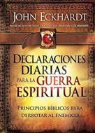 Declaraciones Diarias Para La Guerra Espiritual/Tapa Dura