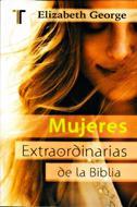 Mujeres Extraordinarias De La Biblia/Bolsilibro