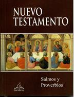 Nuevo Testamento con Salmos y Proverbios (Rústica) [Nuevo testamento]