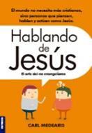 Hablando De Jesús-el arte del no evangelismo