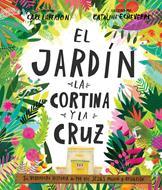 El Jardin La Cortina Y La Cruz