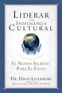 Liderar Con Inteligencia Cultural/Nuevo Secreto Para El Exito