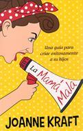 Mama Mala (Rustica) [Libro]