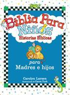 Biblia para Niños (Tapa Dura) [Biblia]