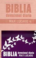 Biblia Devocional Max Lucado - Rosa (Imitación Piel) [Biblia]