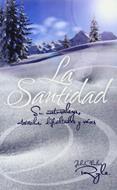 Santidad/Su Naturaleza Obstaculos Dificultades Y Raices