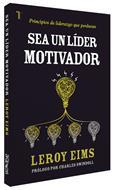 Sea Un Lider Motivador