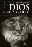 Dios De Los Desposeidos/El