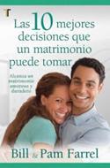 Diez Mejores Decisiones Que Un Matrimonio Puede Tomar/Las