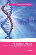 Fe Ciencia Y Ateismo [Libro]