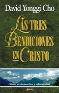 Las Tres Bendiciones En Cristo