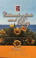 Celebrando A Diario Con El Rey Rustico (Rustica)