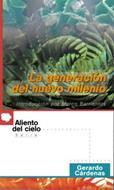 La generación del nuevo milenio