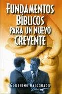 Fundamentos bíblicos para el nuevo creyente
