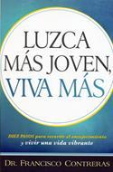 Luzca Mas Jóven, Viva Mas
