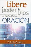 Libere el poder de Dios a través de la oración