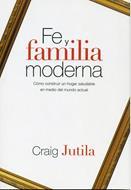 Fe y Familia Moderna