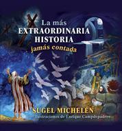 La Mas Extraordinaria Historia Jamas Contada