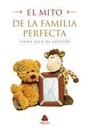 El Mito De La Familia Perfecta