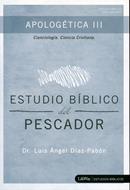 Apologética III - Estudio Biblico Del Pescador