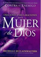 Oraciones  y Declaraciones para la Mujer de Dios