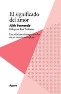 Significado del Amor [Libro] - Las relaciones interpersonales en un mundo complejo