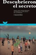 Descubrieron el Secreto [Libro] - Veinte vidas transformadas que revelan la influencia de la eternidad