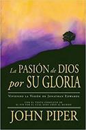 Pasion De Dios Por Su Gloria