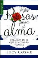 Más Rosas para el Alma