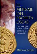 El Mensaje del Profeta Oseas
