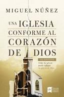 Una Iglesia Conforme Al Corazon De Dios/2 Edicion