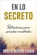 En Lo Secreto/Reflexiones Para Grandes Resultados