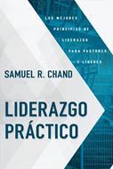 Liderazgo Práctico [Libro] - Los Mejores Principios De Liderazgo Para Pastores Y Lideres