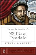 La Osada Mision De William Tyndale