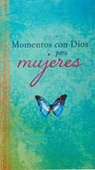 Momentos Con Dios Para Mujeres (Rústica) [Libro]