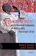 Documentos Para La Historia Del Cristianismo En A.L.