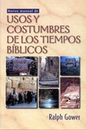 Usos y costumbres de los tiempos bíblicos