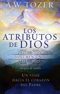Los atributos de Dios - Volumen 1