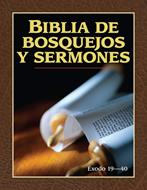 Biblia De Bosquejos Y Sermones Éxodo 19-40 (Flexible Rustica Fotografia) [Biblia de Estudio]