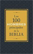 100 Hombres Principales De La Biblia