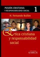 Mision Cristiana y Responsabilidad Social 1